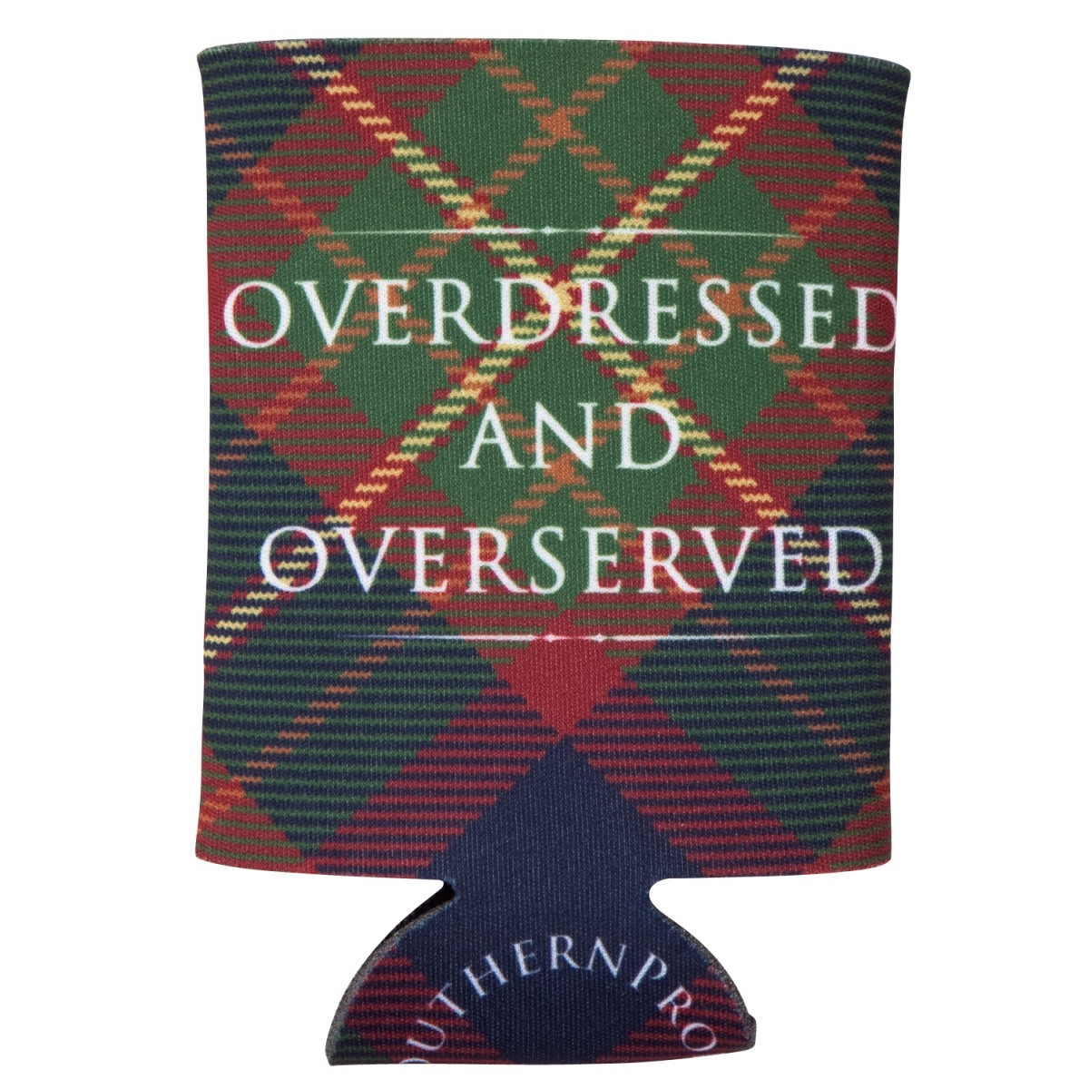 Overdressed and Overserved Coozie